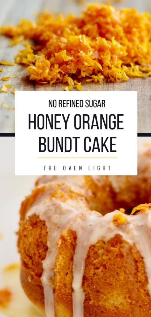 Honey Orange Bundt Cake | No Refined Sugar | Absolutely delicious and simple recipe! #orange #bundtcake #bundtrecipe #orangecake #norefinedsugar