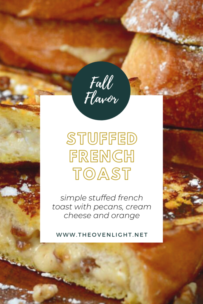 Orange Stuffed French Toast | Cream Cheese, Pecans, Orange and Cinnamon make for the perfect fall breakfast. Easy to prepare and makes for a very special breakfast or brunch.