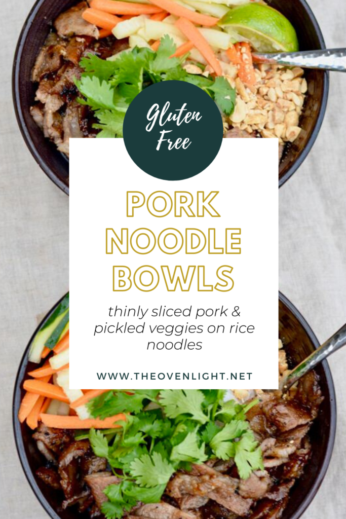 Pork Noodle Bowls | Vietnamese Bun bowls. Make ahead recipe, completely gluten free, celiac friendly recipe. And SO delicious!