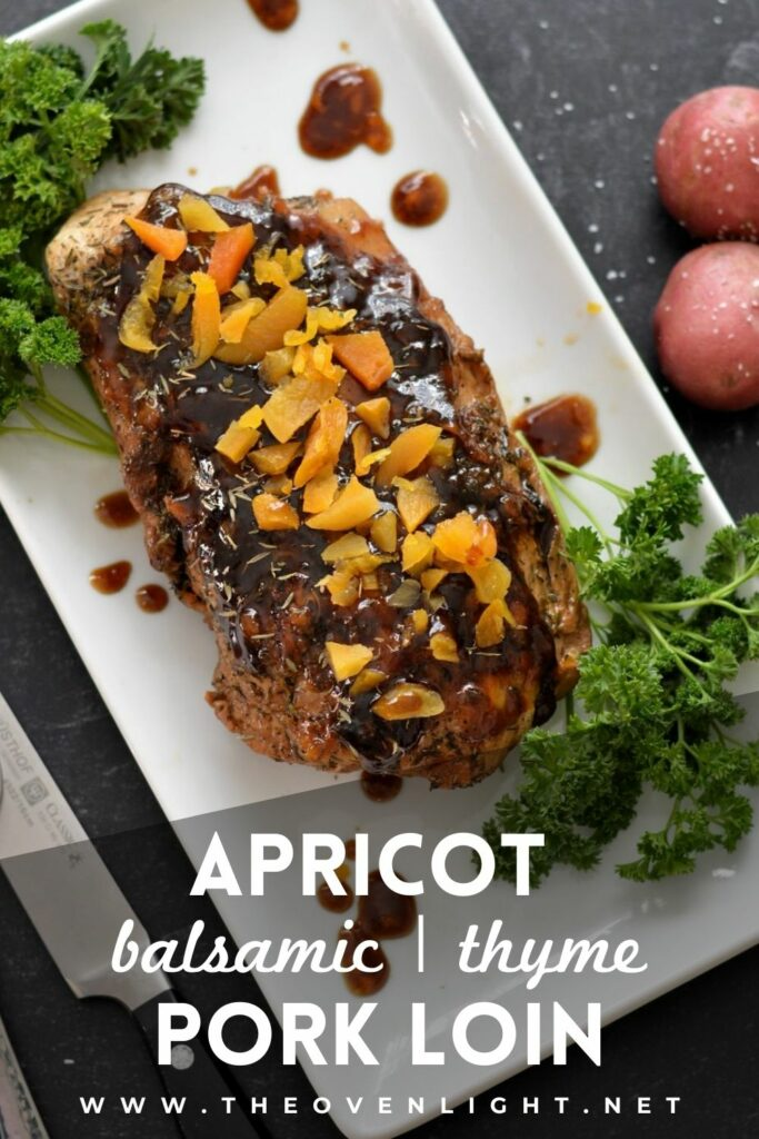 Sweet and Tender Apricot Balsamic Pork Loin | simple sauce and throw in the oven. A truly delicious and simple dinner for the whole family. #apricot #porkloin #dinner